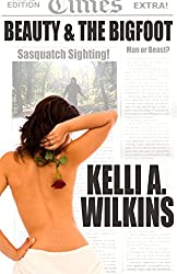 Beauty & the Bigfoot: (A Paranormal Comedy)