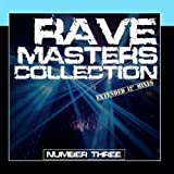 Rave Masters Collection (Number Three)