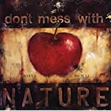 Don'T Mess With Nature - Poster by Wani Pasion (27.5 x 27.5)