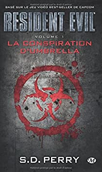 Resident Evil, Tome 1 : La Conspiration d'Umbrella par Perry