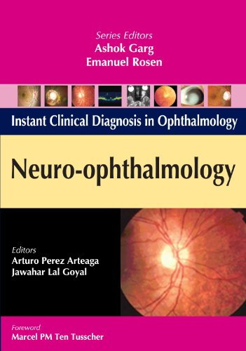 Neuro-Ophthalmology (Instant Clinical Diagnosis in Ophthalmology)