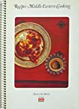 Recipes: Middle Eastern Cooking - Foods of the World Series