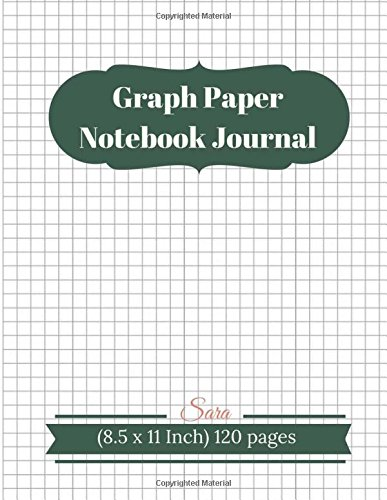 "Graph Paper Notebook Journal : 1/4"" Squared Graphing Paper Blank Quad Ruled: Graph , Coordinate , Grid , Squared Spiral Paper for write drawing note ... x 11 Inch) 120 pages (Math Diary) (Volume 3)"