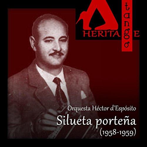 Amazon.com: Silueta porteña: Orquesta Héctor d'Espósito