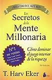 Los Secretos de la Mente Millonaria( Como Dominar el Juego Interior de A Riqueza = Secrets of the Millionaire Mind)[SPA-SECRETOS DE LA MENTE MILLO][Spanish Edition][Paperback]