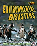 Environmental Disasters, Michael Woods and Mary B. Woods, 0822567741