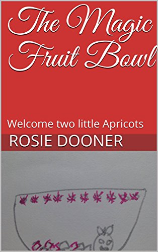 The Magic Fruit Bowl: Welcome two little ()