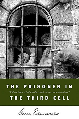Used, The Prisoner in the Third Cell by Edwards, Gene (1992) for sale  Delivered anywhere in USA