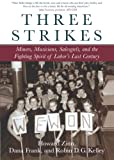 Three Strikes, Howard Zinn and Dana Frank, 080705013X