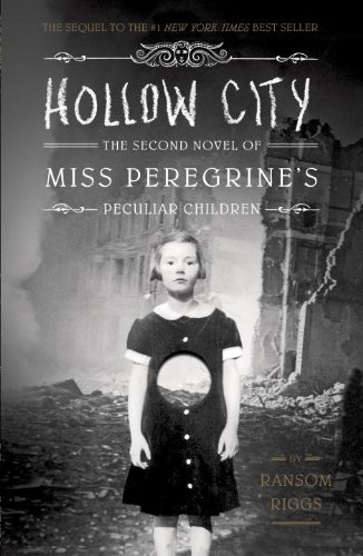 """Hollow City - The Second Novel of Miss Peregrine's Children"" av Ransom Riggs"