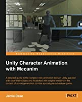 Unity Character Animation with Mecanim Front Cover