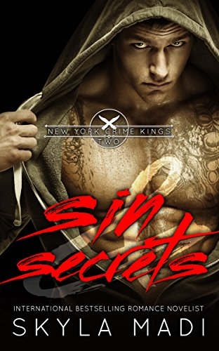 Sin & Secrets (New York Crime Kings Book 2) by [Madi, Skyla]