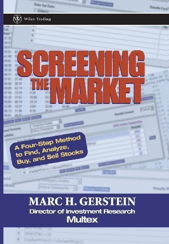 Download Screening the Market: A Four-Step Method to Find, Analyze, Buy and Sell Stocks by Gerstein, Marc H. (2002) Hardcover pdf