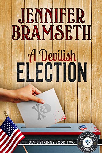 A Devilish Election: Devil Springs Cozy Mysteries Book 2 by [Bramseth, Jennifer]