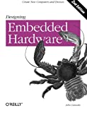 Designing Embedded Hardware: Create New Computers