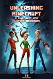 Minecraft: Unleashing Minecraft: EPISODE 1 of A Minecraft Mob Hunters Adventure (A Minecraft Mob Hunters Adventure Series)