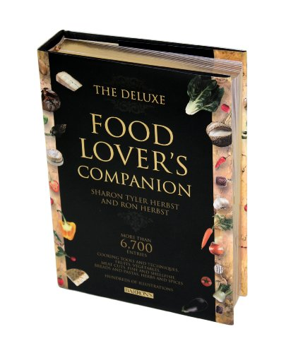 The Deluxe Food Lover's Companion [Hardcover]