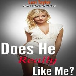 Does He Really Like Me?