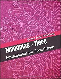 Mandalas Tiere Ausmalbilder Für Erwachsene German