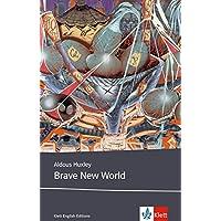 Brave New World: Schulausgabe für das Niveau B2, ab dem 6. Lernjahr. Ungekürzter englischer Originaltext mit Annotationen (Klett English Editions)
