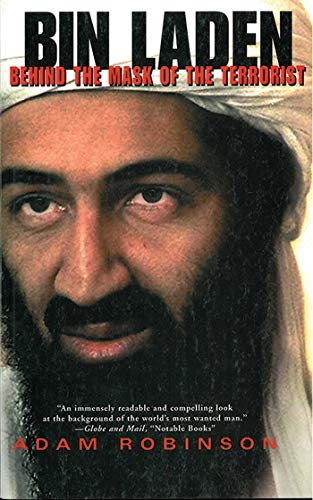 Bin Laden: Behind the Mask of a -