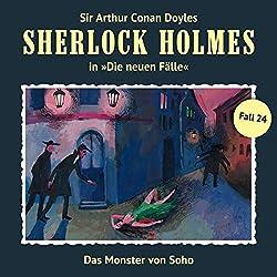 Das Monster von Soho (Sherlock Holmes - Die neuen Fälle 24)