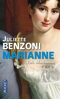 Marianne, tome 4 : Toi Marianne par Benzoni