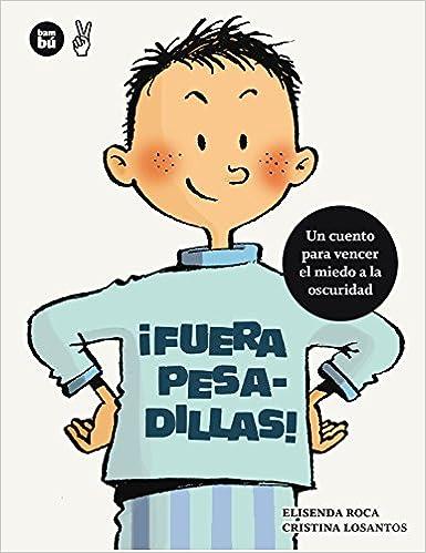 ¡Fuera pesadillas! (Primeros lectores) (Spanish Edition): Elisenda Roca, Cristina Losantos: 9788483431672: Amazon.com: Books