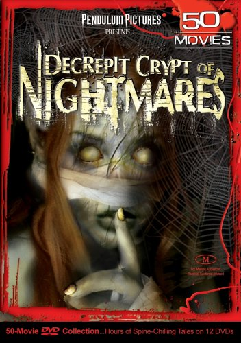 Decrepit Crypt of Nightmares 50 Movie Pack by DIGITAL1STOP