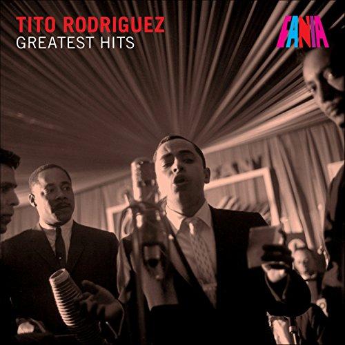 ... Tito Rodriguez - Greatest Hits