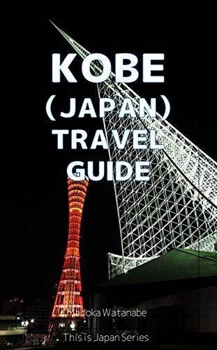 Amazon com: Kobe (Japan) Travel Guide: This is Japan eBook: Madoka