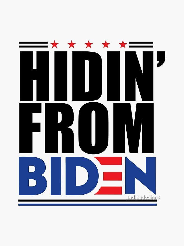 MAGNET HIDIN FROM BIDEN Hiding Funny Joe Democratic campaign Magnetic Vinyl Car Bumper Sticker 5