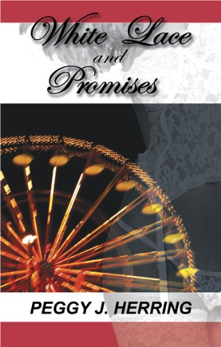 White Lace And Promises Kindle Edition By Peggy J Herring