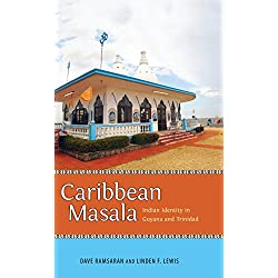 Caribbean Masala: Indian Identity in Guyana and Trinidad (Caribbean Studies Series)