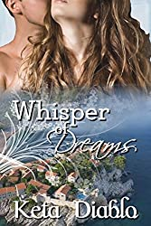 Whisper of Dreams: Book 2, Time Travel/Erotic Romance (Dreams Series)