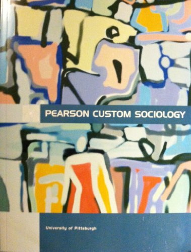 Intersections, Crossroads, and Inequalities (Pearson Custom Sociology for University of Pittsburgh)
