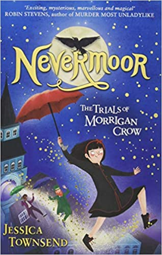 Nevermoor. The Trials Of Morrigan Crow: Amazon.es: Jessica ...