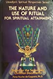 img - for The Nature and Use Of Ritual for Spiritual Attainment book / textbook / text book