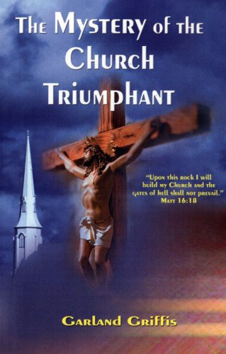 The Mystery of the Church Triumphant pdf epub