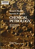 Chemical Petrology : With Applications to the Terrestinal Planets and Meteorites, Mueller, R. F. and Saxena, Surendra K., 0387901965