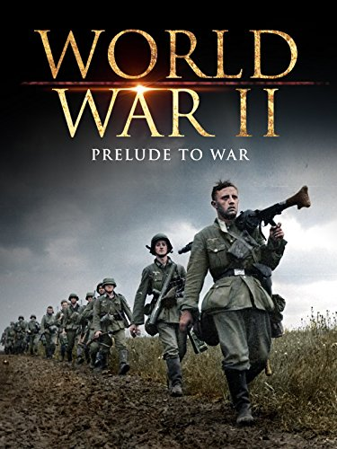 World War II: The Prelude to War