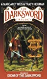 Doom of the Darksword, Margaret Weis and Tracy Hickman, 0553271644