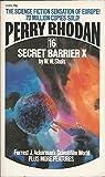 Perry Rhodan 16 Secret Barrier X