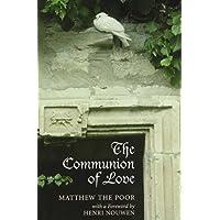 The Communion of Love