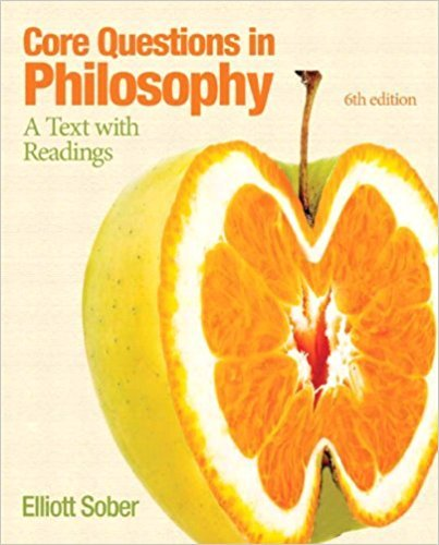 205206697 - Core Questions in Philosophy: A Text with Readings (6th Edition) (Mythinkinglab)
