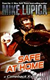 Safe at Home, Mike Lupica, 0142414603