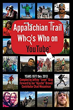 Appalachian Trail Who's Who on YouTube: 1977 - 2013