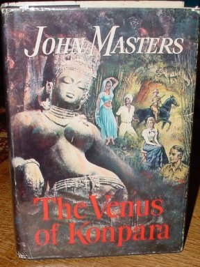 The Venus Of Konpara by John Masters