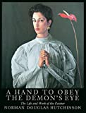 Hand to Obey the Demon's Eye, Norman Douglas Hutchinson and Julian Halsby, 0906290562