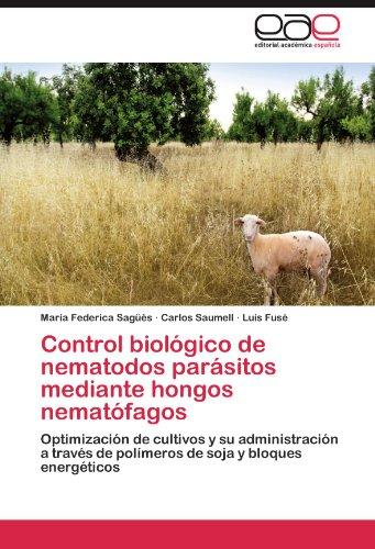 Descargar Libro Control Biologico De Nematodos Parasitos Mediante Hongos Nematofagos Mar A. Federica Sag 's